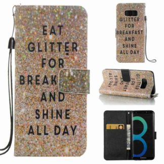 Plånboksfodral Samsung Galaxy S8 – Eat Glitter And Shine All Day